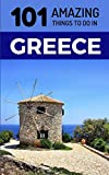 101 Amazing Things to Do in Greece%3A Gr...