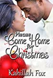 Please Come Home for Christmas: An African-American Holiday Romance