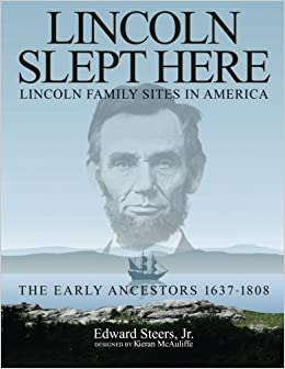 Book Lincoln Slept Here: Lincoln Family Sites in America