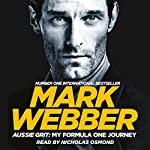 Aussie Grit: My Formula One Journey | Mark Webber