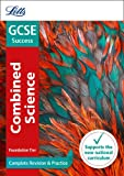 Letts GCSE Revision Success - New 2016 Curriculum – GCSE Combined Science Foundation: Complete Revision & Practice