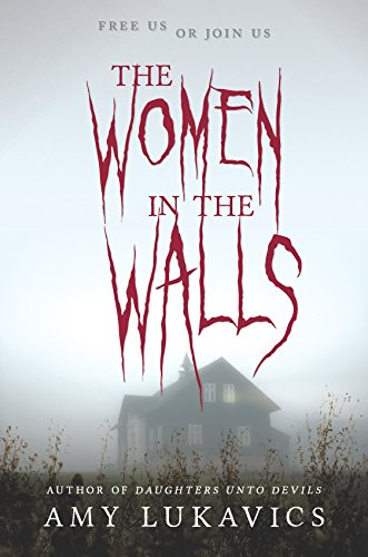 The Women in the Walls: A dark and dangerous tale ()