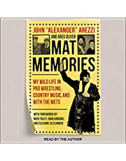 Mat Memories: My Wild Life in Pro Wrestling, Country Music and with the Mets