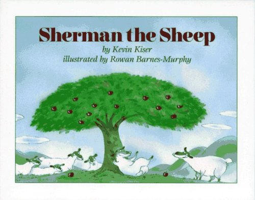 By Kevin Kiser Sherman the Sheep [Library Binding] (Sherman Sheep)