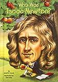 Who Was Isaac Newton? (Turtleback School & Library Binding Edition)