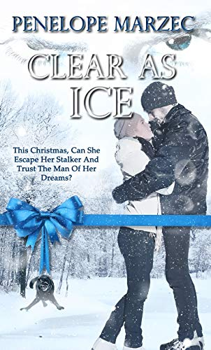 Clear as Ice (Christmas Holiday Extravaganza) by [Marzec, Penelope]