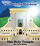 Beis Hamikdash ' The Holy Temple'