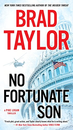 No Fortunate Son (Pike Logan Thriller Book 7)