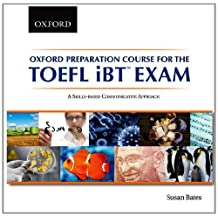 Oxford Preparation Course for the TOEFL iBT Exam Audio CD: A Skills-based Communicative Approach