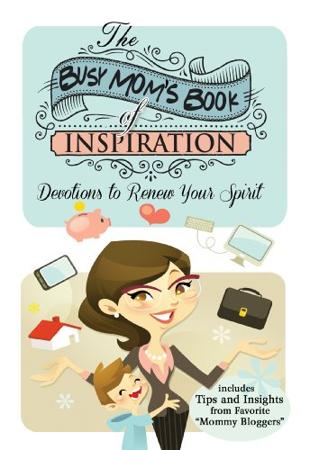 The Busy Mom's Book of Inspiration