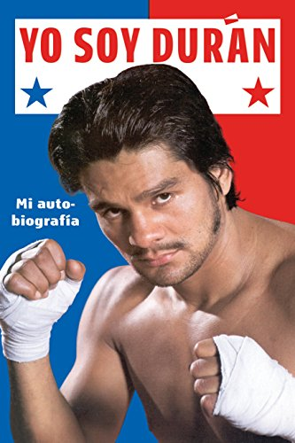 (Yo Soy Duran: Mi Autobiografia (Spanish Edition))