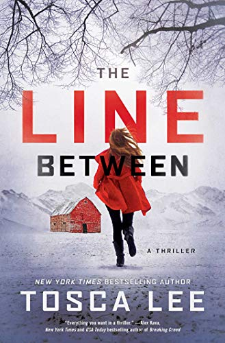 - The Line Between: A Novel