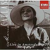 Maria Callas: Live in Amsterdam 1959