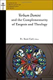 Verbum Domini and the Complementarity of Exegesis and Theology (Catholic Theological Formation Series (CTF))