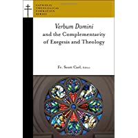 Verbum Domini and the Complementarity of Exegesis and Theology
