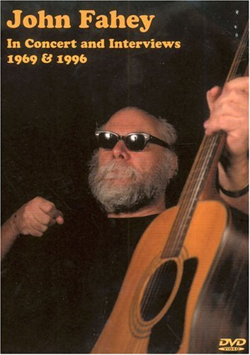 DVD : John Fahey - In Concert And Interviews (DVD)