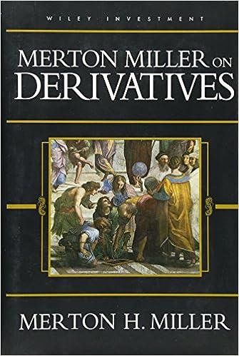 Amazon merton miller on derivatives 9780471183402 merton h merton miller on derivatives 1st edition fandeluxe Gallery