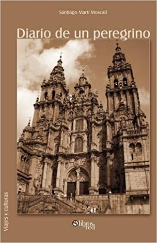 Diario de Un Peregrino: Amazon.es: Santiago Marti Moscad: Libros