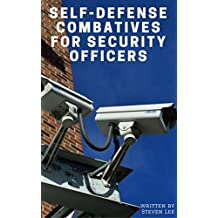 Self-Defense Combatives for Security Officers