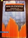 Mind on Statistics: Custom for University of Connecticut, Heckard Utts, 0495434272