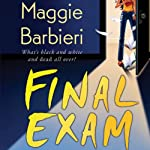 Final Exam: A Murder 101 Mystery, Book 4 | Maggie Barbieri