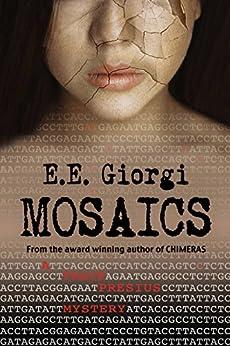MOSAICS: A Thriller by [Giorgi, E.E.]
