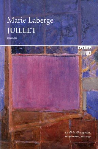 2890525813 - Marie Laberge: Juillet - Livre