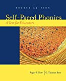 img - for Self-Paced Phonics: A Text for Educators (4th Edition) book / textbook / text book