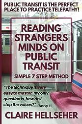 Reading Strangers Minds on Public Transit: [Novelty Notebook]