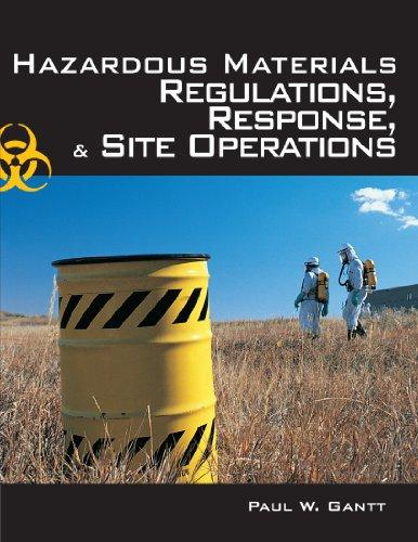 Hazardous Materials: Regulations, Response & Site Operations