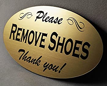 Please Remove Shoes Sign- Laser Engraved Signage Material - Gold
