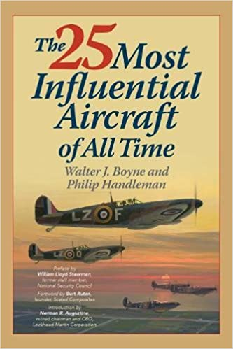 The 25 Most Influential Aircraft Of All Time Walter Boyne Philip