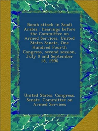 Bomb attack in Saudi Arabia : hearings before the Committee