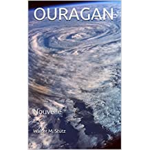 OURAGAN: Nouvelle (French Edition)