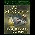 The FourFold Gospel or A Harmony of the Four Gospels (The christian classic!)