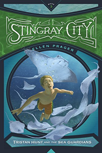 Stingray City (Tristan Hunt and the Sea Guardians)