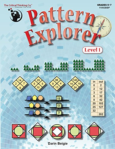 Pattern Explorer Level 1 - Pattern Problems To Develop Mathematical Reasoning