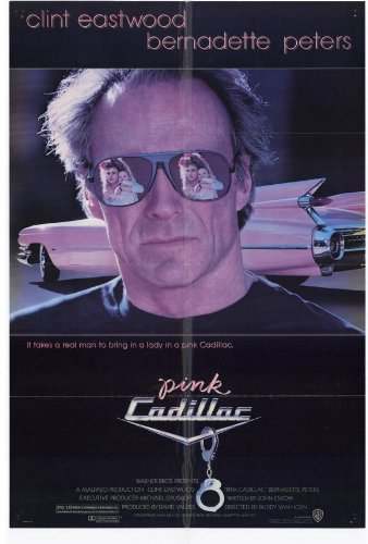 Pink Cadillac Movie Poster (27 x 40 Inches - 69cm x 102cm) (1989) Style B -(Clint Eastwood)(Bernadette Peters)(Timothy Carhart)(Michael Des Barres)(William Hickey)(John Dennis Johnston)