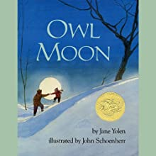 Owl Moon Audiobook by Jane Yolen Narrated by Jane Yolen