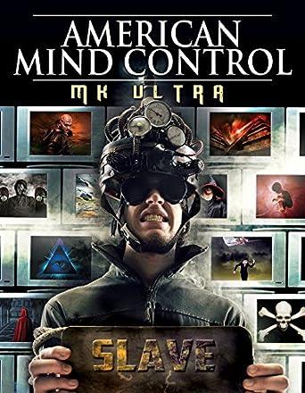 Amazon com: American Mind Control: MK Ultra: -: Movies & TV