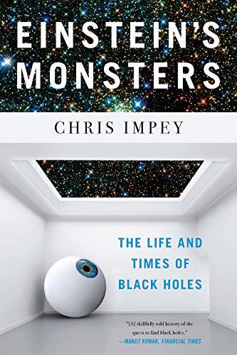 Einstein's Monsters por Chris Impey