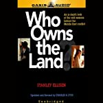 Who Owns the Land? | Stanley Ellisen,Charles H. Dyer