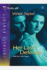 Her Last Defense Kindle Edition