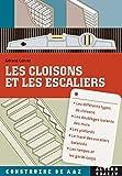 Les cloisons et les escaliers