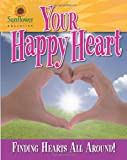 Your Happy Heart, Sunflower Education, 193716618X