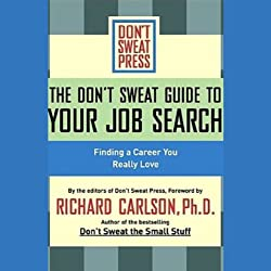 The Don't Sweat Guide to Your Job Search