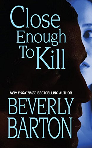 book cover of Close Enough to Kill