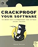 Crackproof Your Software: Protect Your Software Against Crackers (With CD-ROM), Pavol Cerven, 1886411794