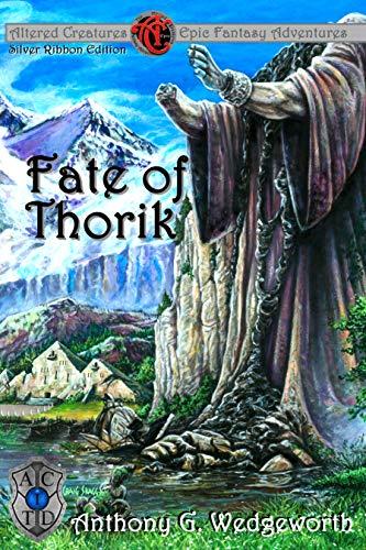 Altered Creatures: Fate of Thorik (Thorik Dain
