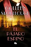Image of El pájaro espino/The Thorn Birds (Spanish Edition)
